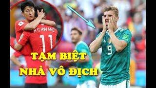KẾT QUẢ SỐC Đức vs Hàn Quốc World Cup 2018: Châu Á BÙNG NỔ phút bù giờ, tiễn nhà VÔ ĐỊCH
