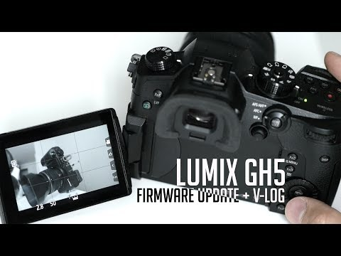 GH5 Install firmware + V-Log and upload your own Luts