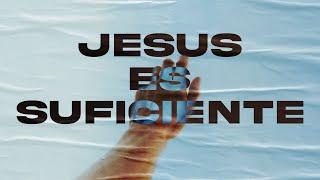 Jesus es suficiente - Iglesia La Gloria De Dios Internacional