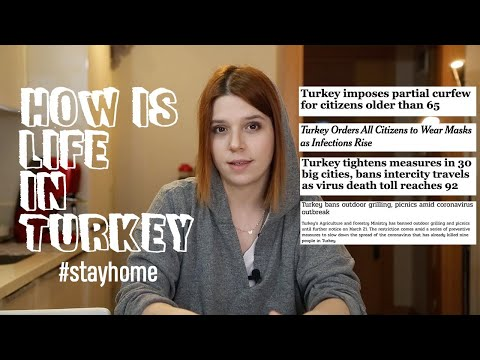 HOW TURKEY IS DEALING WITH PANDEMIC - LOCKDOWN, RESTRICTIONS, LIFE IN GENERAL