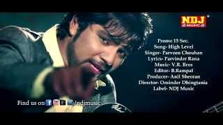 High Level | Promo | Haryanvi New Song 2014 | Full HD Video | NDJ Music