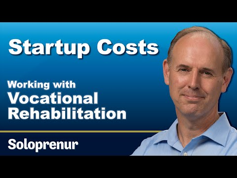 Working with Vocational Rehabilitation Startup Costs