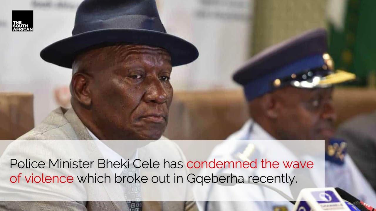 Police Minister Bheki Cele on the wave of violence in Gqeberha