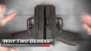 why two bersas bp9cc vs bp380cc