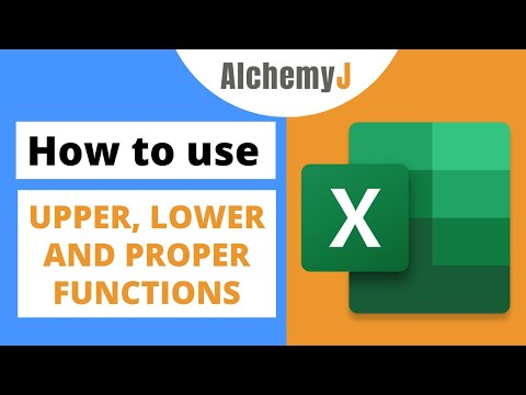 Basic Excel Function - How to use UPPER, LOWER and PROPER Functions