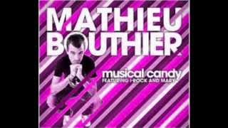 Mathieu bouthier feat. I-ROCK & MARY - Musical Candy (Radio Edit - Original Version)