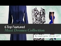 6 Top Featured Maxi Dresses Collection By Leadingstar, Winter 2017