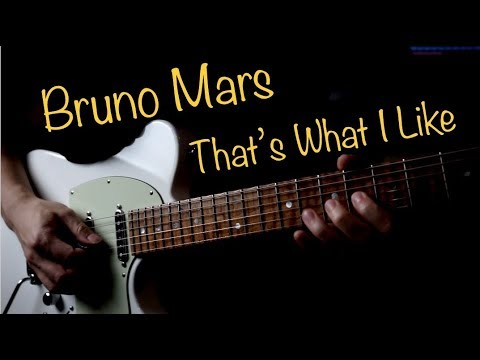 Bruno Mars That's What I Like - Vinai T guitar cover