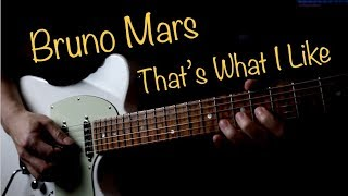Baixar Bruno Mars That's What I Like - Vinai T guitar cover