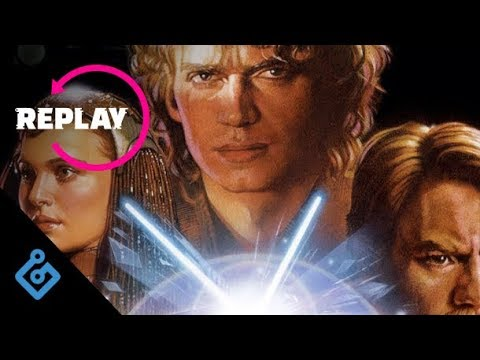 Replay – Star Wars: Revenge of the Sith