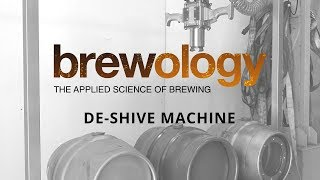 Brewology De-Shive Machine