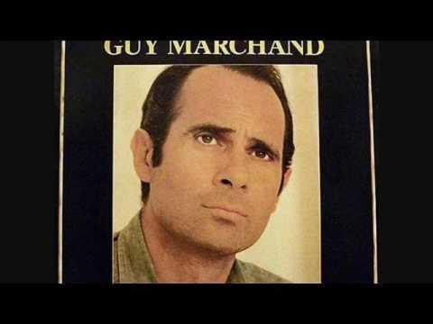 Guy Marchand - Destinée