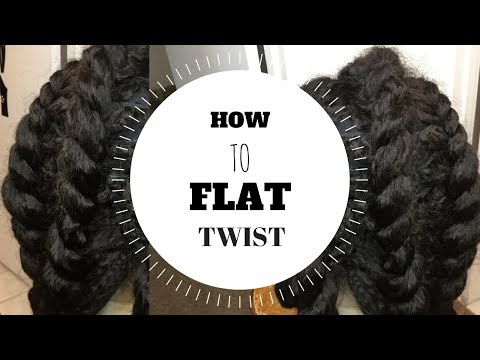 HOW TO FLAT TWIST  DETAILED FLAT TWIST TUTORIAL