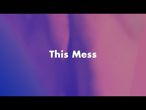 This Mess / AmPm feat. Michael Kaneko (Lyric VIdeo)