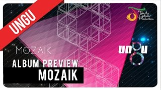 UNGU - MOZAIK | Album Preview