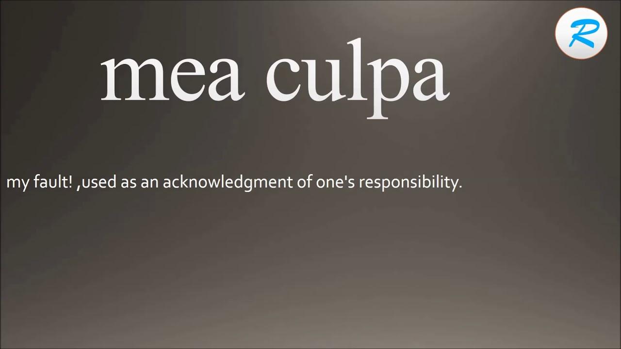 How to pronounce mea culpa ; mea culpa Pronunciation ; mea ...