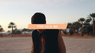 The Old Me