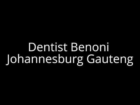 Dentist Benoni Johannesburg Gauteng