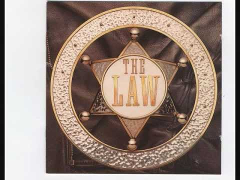 The Law - Best Of My Love