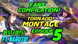 FANNY TORNADO MONTAGE BY YOU! BEST EDITED MONTAGE? FT. NARUTO! EPISODE 5!