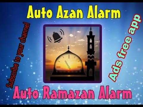 How To Download Auto Azan Alarm Ads Free 2018