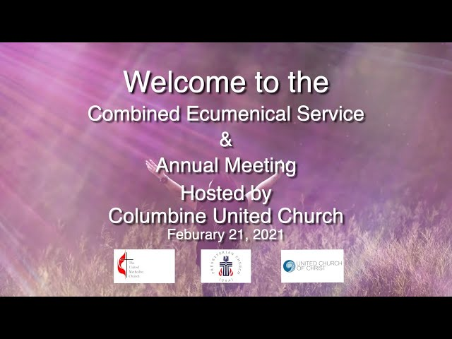 February 21, 2021: Combined Ecumenical Service and Annual Meeting