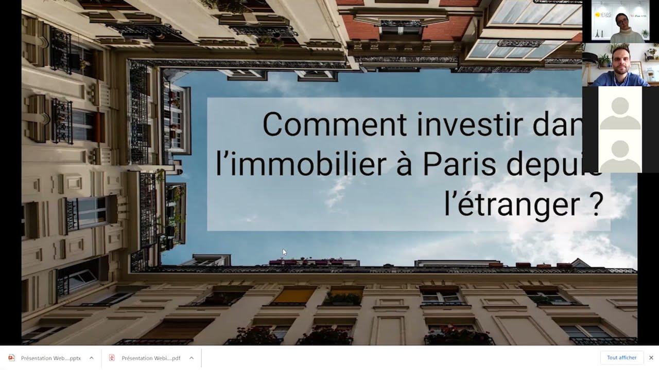Webinar - Comment investir dans l'immobilier à Paris depuis l'étranger ?