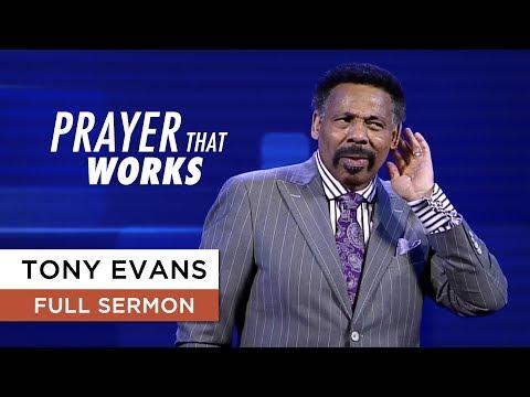 Prayer That Works | Sermon By Tony Evans