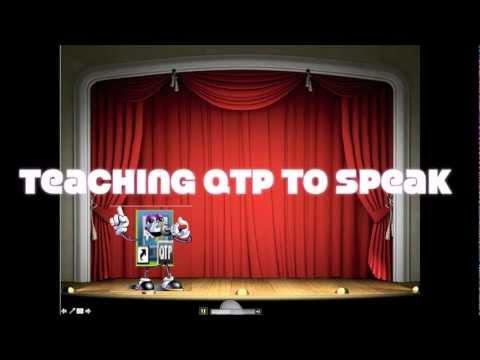 QTP Karaoke -- Teaching QTP to Speak