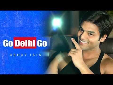 Go Delhi Go | Delhi IPL Theme Song | Abhay Jain