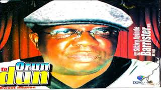 Alh Dr  Sikiru Ayinde Barrister -  Orun To Dun - 2019 Yoruba Fuji Music New Release this week 😍