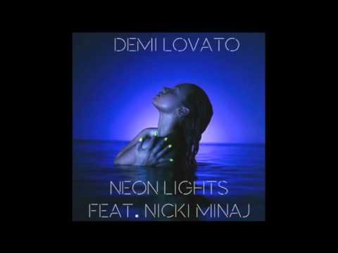 Demi Lovato - Neon Lights (Remix) ft. Nicki Minaj