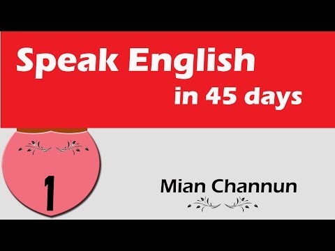 Speak English in 45 Days, Mian Channun Serial Day 1