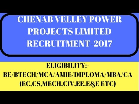 TRAINEE ENGINEER | JUNIOR ENGINEER RECRUITMENT | CHENAB VELLEY POWER PROJECTS LIMITED (CVPP)