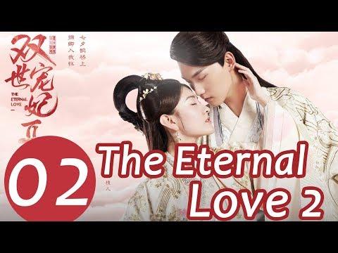 The Eternal Love 2 EP. 02 | 双世宠妃2 | WeTV 【INDO SUB】