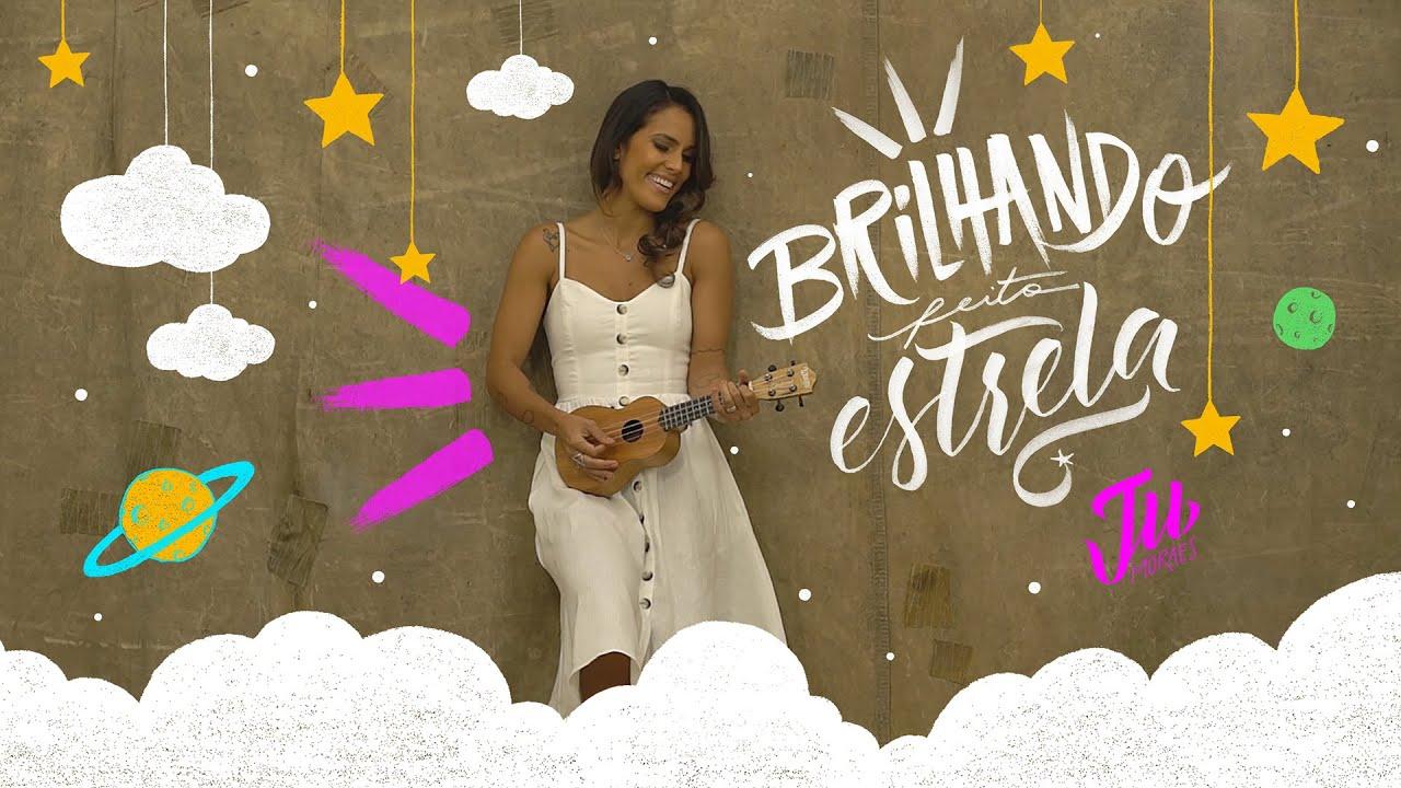 BRILHANDO FEITO ESTRELA | Ju Moraes