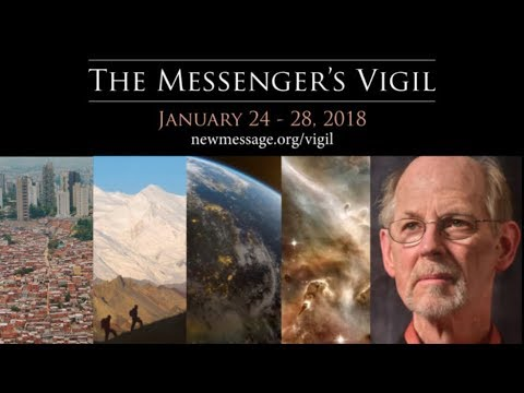 The Spiritual Calling and the World Awakening | Marshall Vian Summers | Messenger's Vigil 1/24/2018