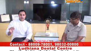 Brief Discussion on Dental Problems by Dr. Bikramjeet Singh Dhillon