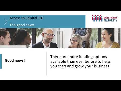 Access to Capital 101: Funding Options to Start and Grow Your Business