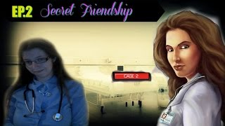 Secret Friendship EP 2 | Elizabeth Find M.D. - Diagnosis Mystery