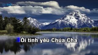 [Karaoke TVCHH] 256- TÌNH CHÚA BAO LA - Salibook