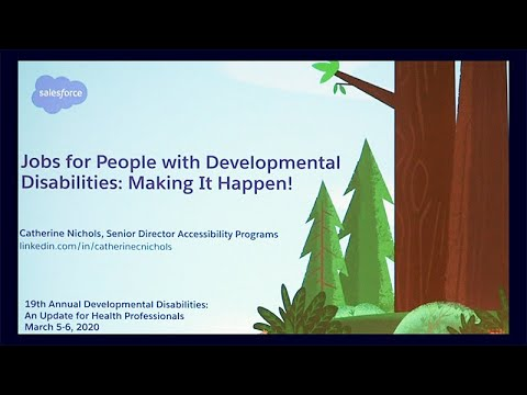 Jobs For People With Developmental Disabilities: Making It Happen!