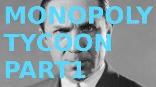 Monopoly Tycoon Part 1 - Pastardo Pete