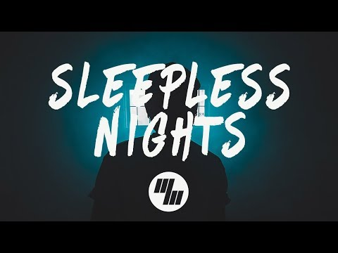 ayokay - Sleepless Nights (Lyrics) ft. Nightly