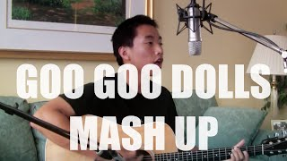 Goo Goo Dolls Cover Mash Up - Sam Capolongo