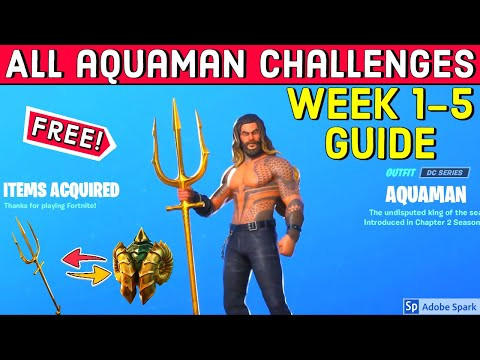 All Aquaman Challenges Guide And Rewards (Week 1-5) In Fortnite Chapter 2 Season 3