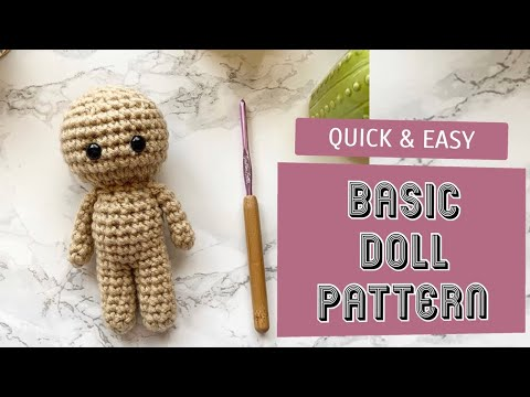 Quick and easy: Basic Crochet Doll Body -1 Hour Project