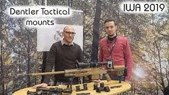 Dentler tactical mounts | Optics Trade IWA 2019 report