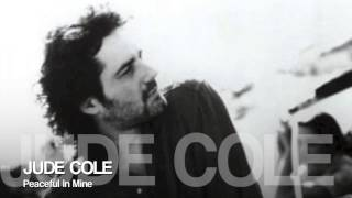 Watch Jude Cole Peaceful In Mine video