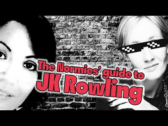 [Everyone's a TERF] The Normies' Guide to JK Rowling